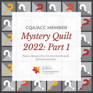 Mystery Quilt 2022: Part 1